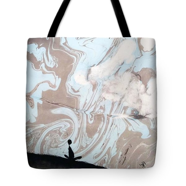 Just Sit And Watch The Rising Clouds Tote Bag