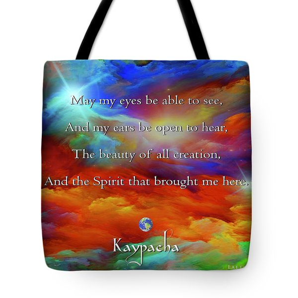 Kaypacha August 17,2016 Tote Bag