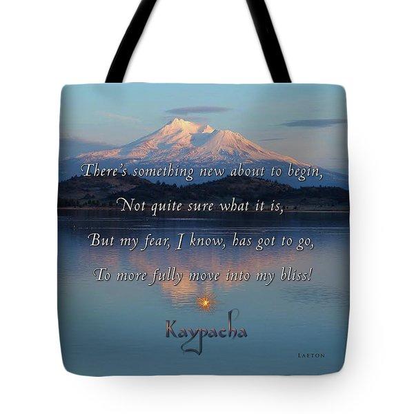 Kaypacha - February 15, 2017 Tote Bag