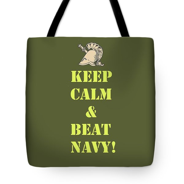 Tote Bag featuring the photograph Keep Calm And Beat Navy by Dan McManus