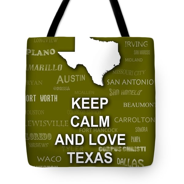Keep Calm And Love Texas State Map City Typography Tote Bag