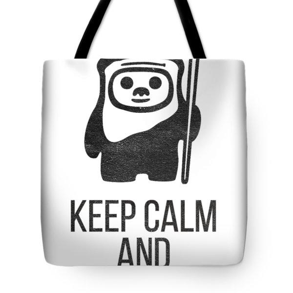 Keep Calm And Yub Nub Tote Bag