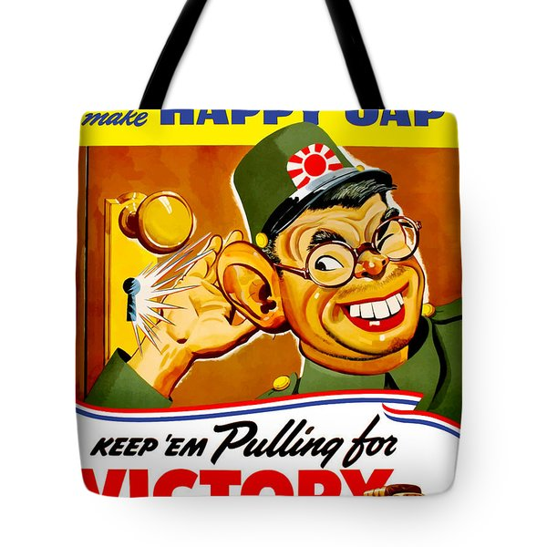 Keep Em Pulling For Victory - Ww2 Tote Bag
