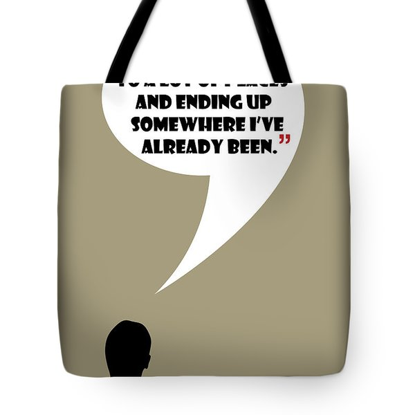Keep Going Places - Mad Men Poster Don Draper Quote Tote Bag