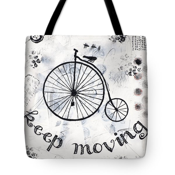 Keep Moving Forward Tote Bag by Stanka Vukelic