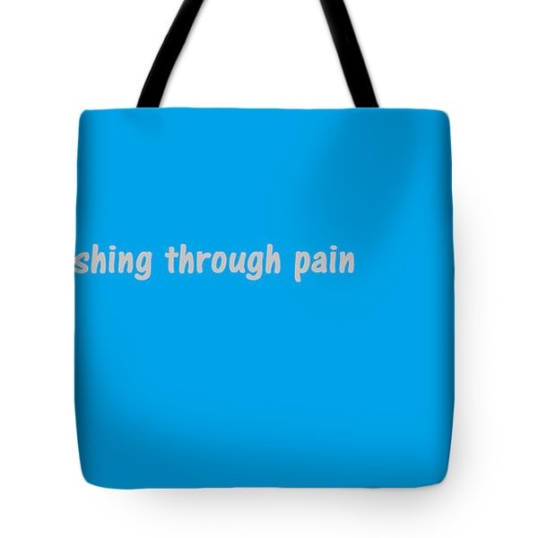 Tote Bag featuring the digital art Keep Pushing by Aaron Martens