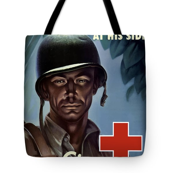 Keep Your Red Cross At His Side Tote Bag