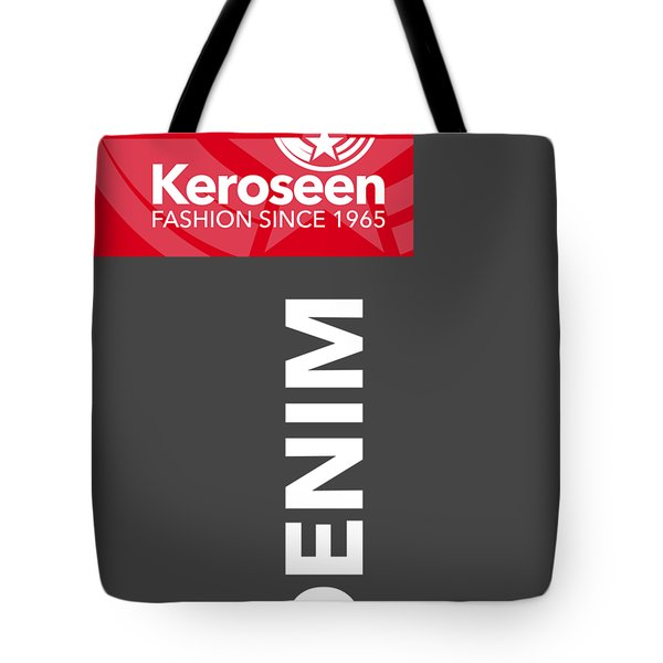 Keroseen Fashion Since 1965 Tote Bag by Nop Briex