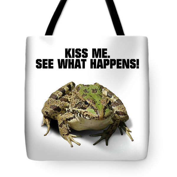 Kiss Me. See What Happens Tote Bag by Esoterica Art Agency