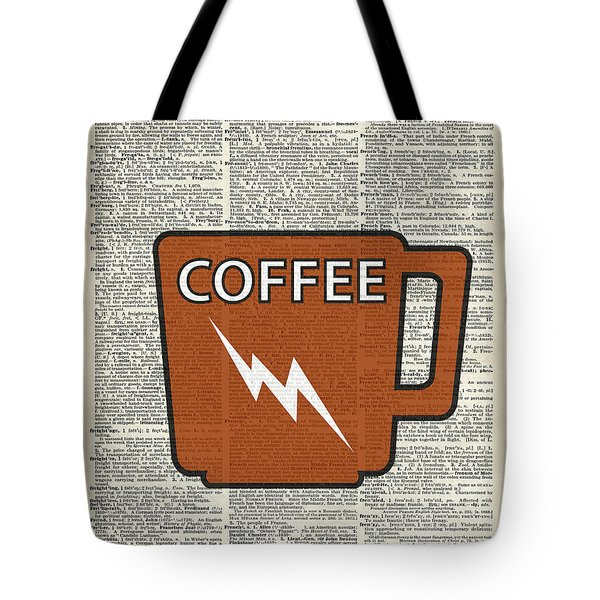 Kitchen Art - Power Coffee Tote Bag
