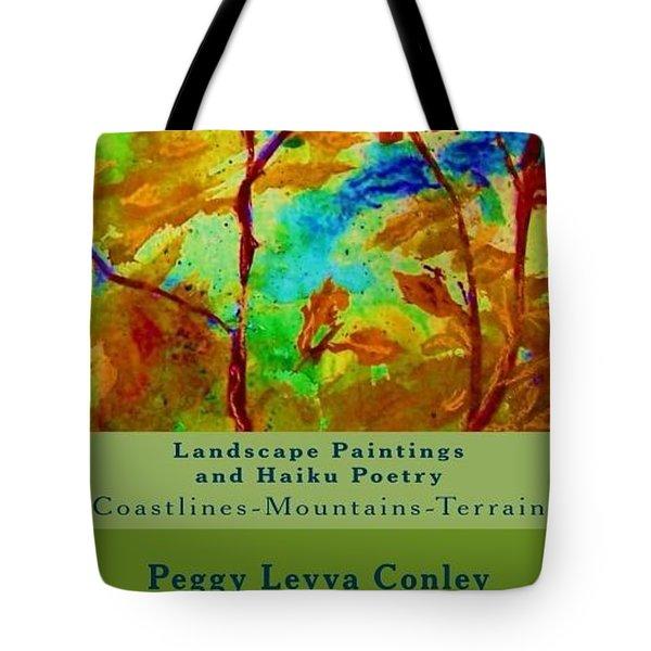 Landscape Paintings And Haiku Poetry  Tote Bag