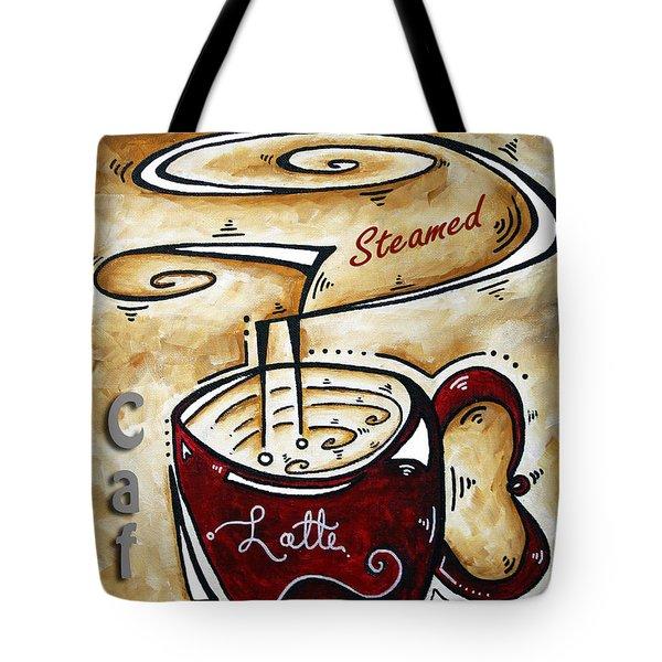 Latte By Madart Tote Bag by Megan Duncanson