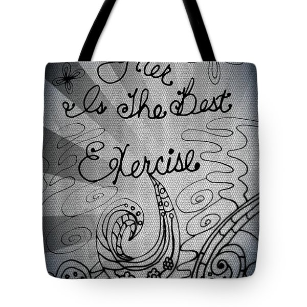 Laughter Is The Best Exercise Tote Bag