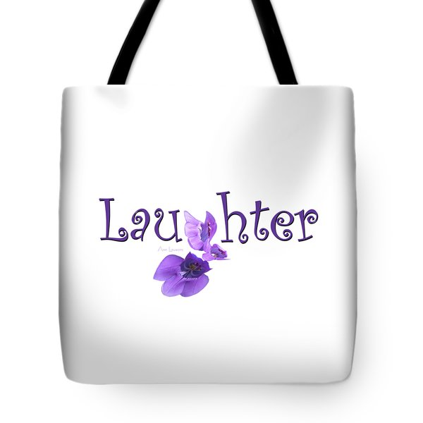 Tote Bag featuring the digital art Laughter Shirt by Ann Lauwers