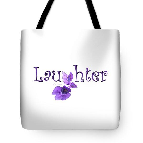 Laughter Shirt Tote Bag