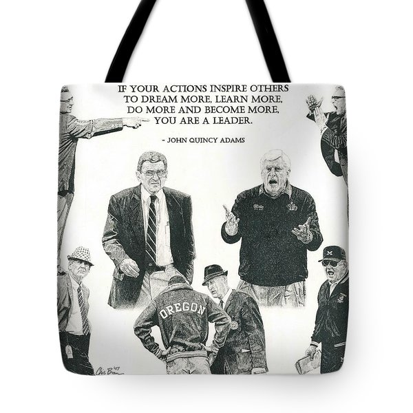 Leaders Of Men Tote Bag