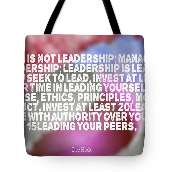 Leadership Is Not Management Tote Bag
