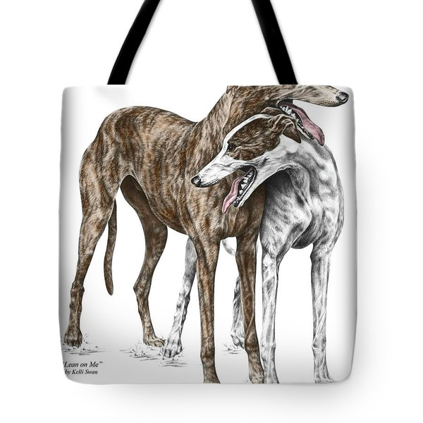 Lean On Me - Greyhound Dogs Print Color Tinted Tote Bag