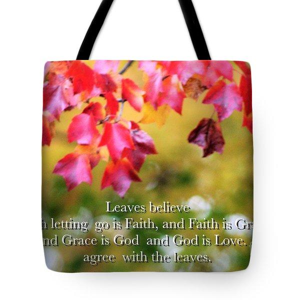 Leaves Believe Tote Bag
