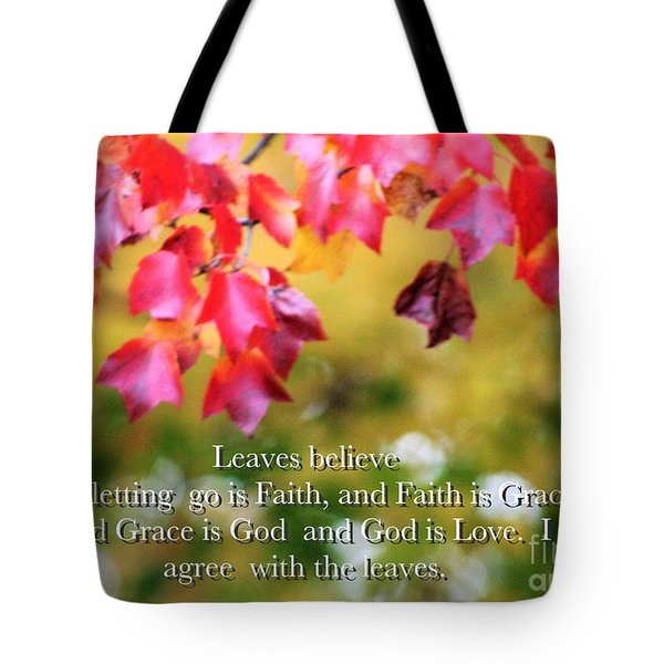 Leaves Believe Tote Bag
