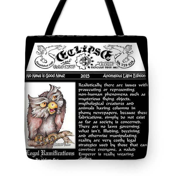 Real Fake News Legal Columnist 2 Tote Bag
