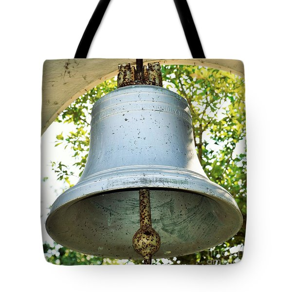 Tote Bag featuring the photograph Let Freedom Ring ...  by Ray Shrewsberry