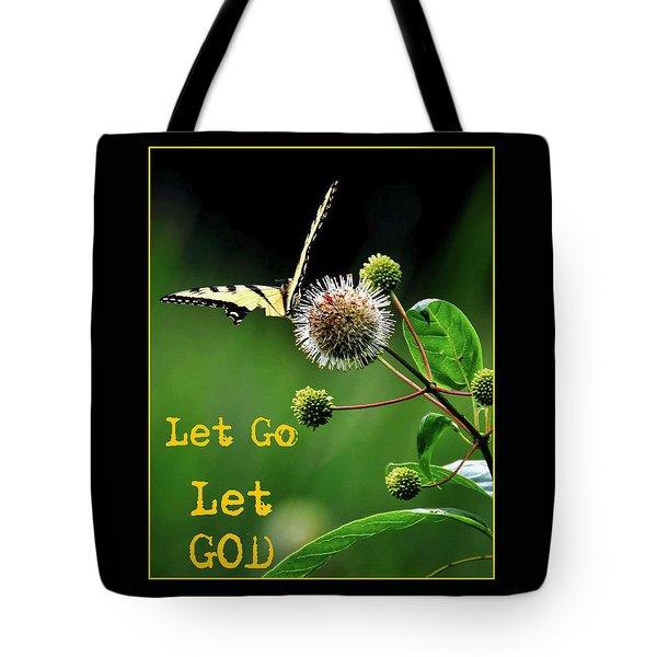 Let Go Let God 2 Tote Bag