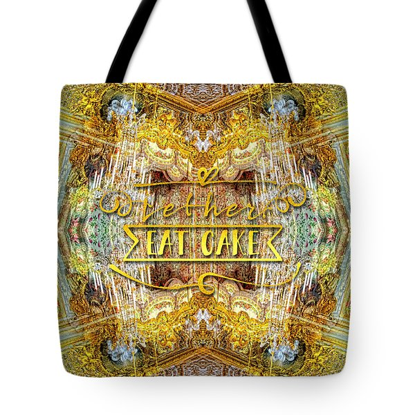 Let Her Eat Cake Queen Grand Apartment Versailles Tote Bag
