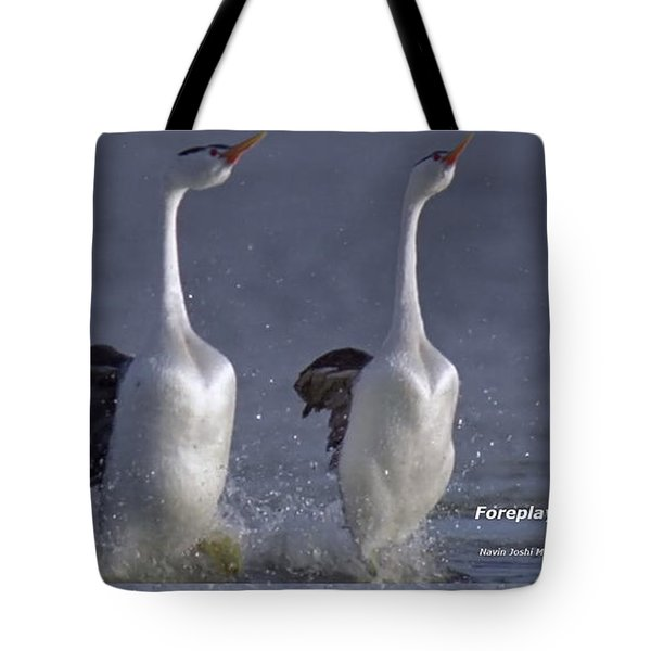 Let Humans Learn From The Nature  Foreplay Dance It Pleases Everyone Tote Bag