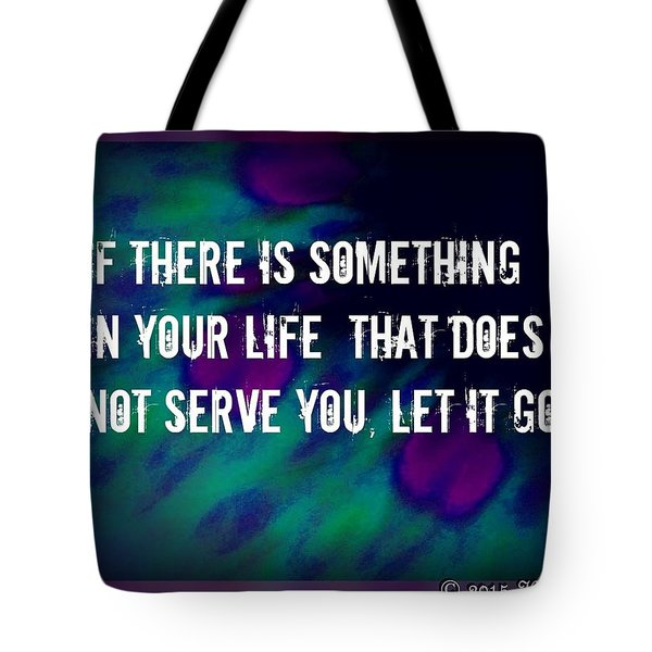 Tote Bag featuring the digital art Let It Go by Holley Jacobs