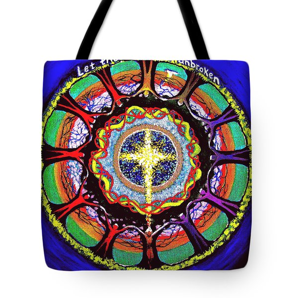 Let The Circle Be Unbroken Tote Bag