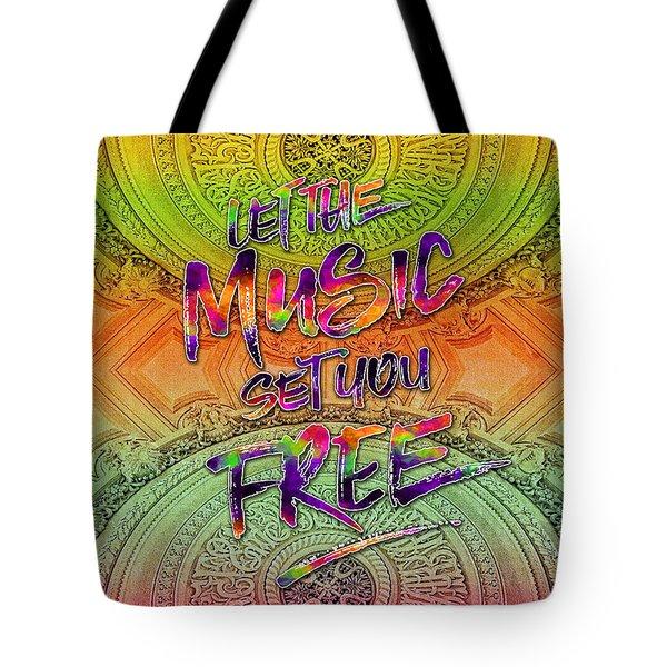 Let The Music Set You Free Rainbow Opera Garnier Paris Tote Bag