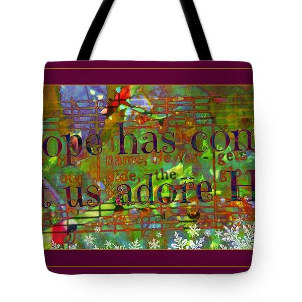 Let Us Adore Him Tote Bag