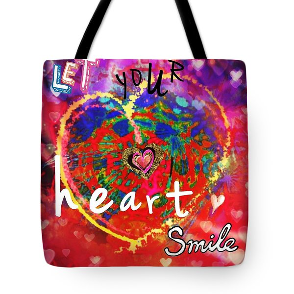 Let Your Heart Smile Tote Bag