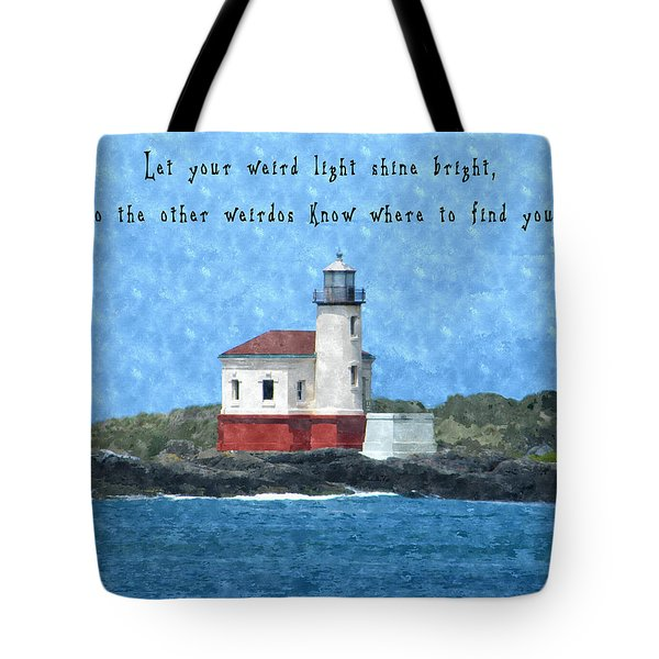 Let Your Weird Light Shine Bright Tote Bag