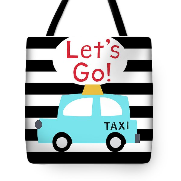 Let's Go Taxi- Art By Linda Woods Tote Bag