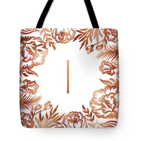 Letter I - Rose Gold Glitter Flowers Tote Bag