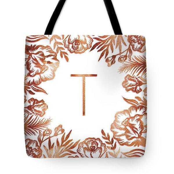 Letter T - Rose Gold Glitter Flowers Tote Bag