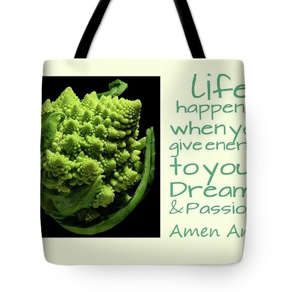 Life Happens Tote Bag