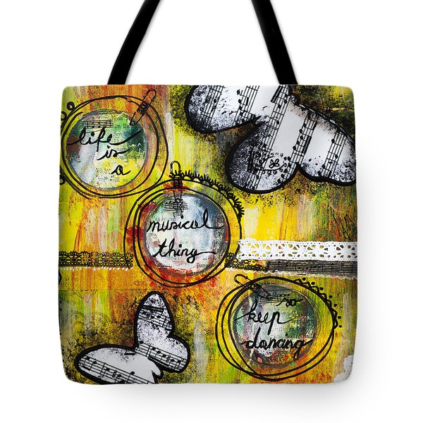 Life Is A Musical Thing Tote Bag by Stanka Vukelic