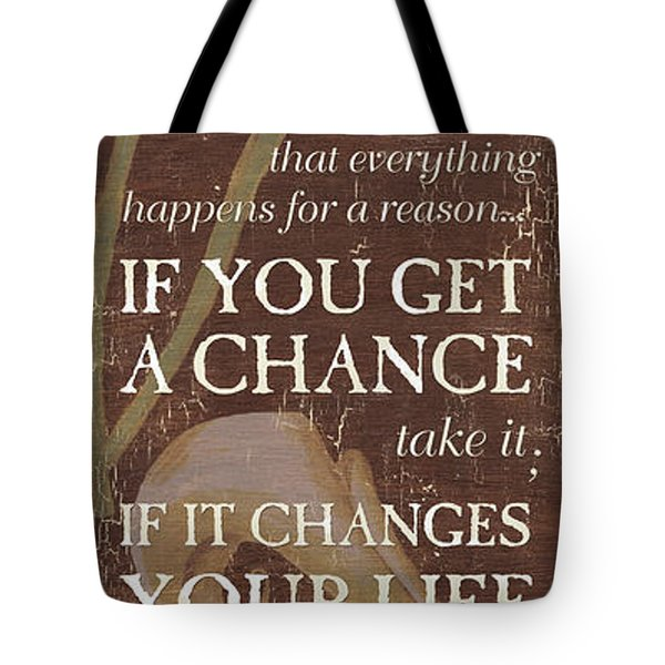 Life Is.... Tote Bag by Debbie DeWitt
