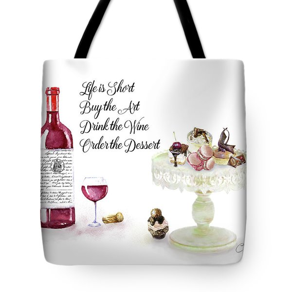 Tote Bag featuring the digital art Life Is Short by Colleen Taylor