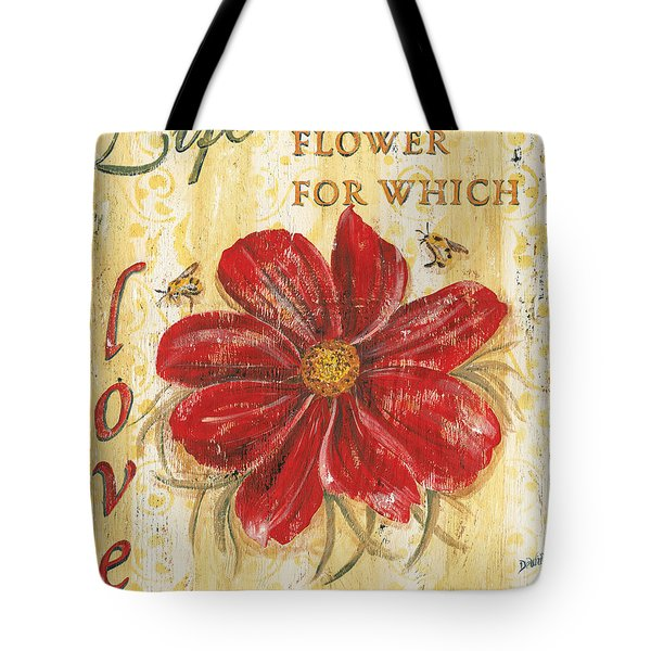 Life Is The Flower Tote Bag