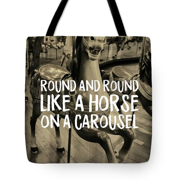 Life Ride Quote Tote Bag