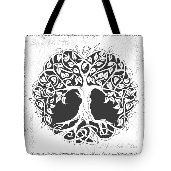 Life Tree. Life Is Like A Tree Tote Bag by Gina Dsgn