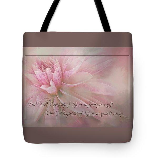 Lifes Purpose Tote Bag