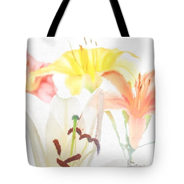 Tote Bag featuring the photograph Lilies by David Perry Lawrence