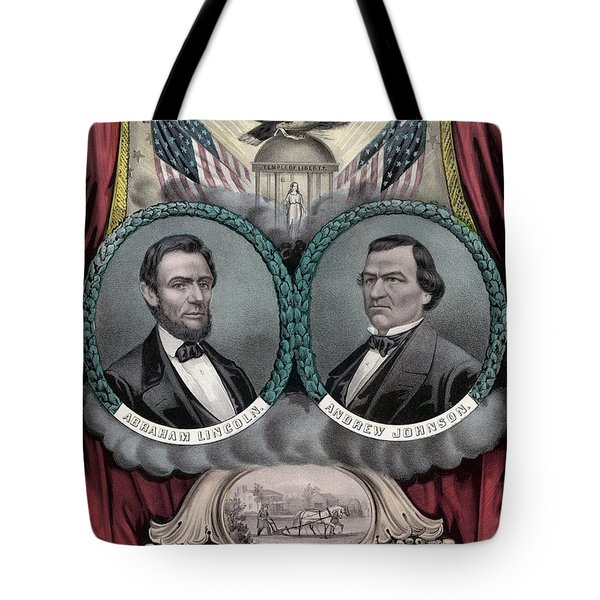 Lincoln And Johnson Election Banner 1864 Tote Bag