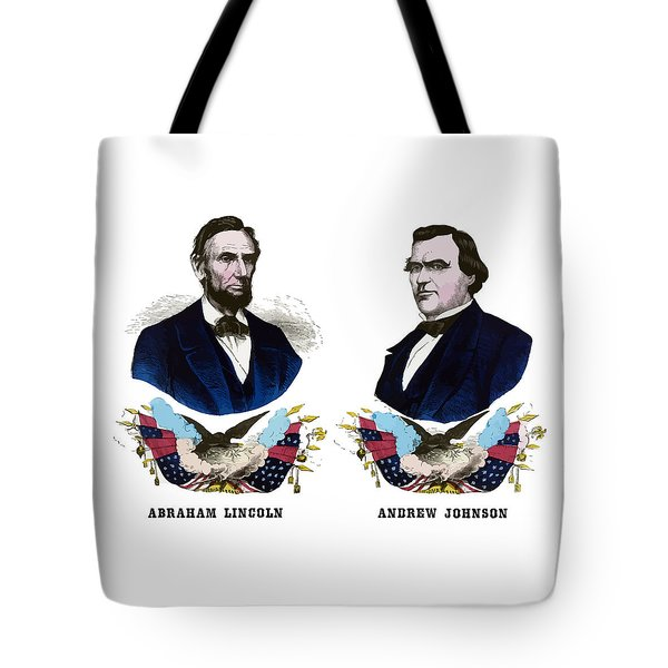 Lincoln And Johnson Campaign Poster Tote Bag