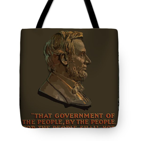 Lincoln Gettysburg Address Quote Tote Bag